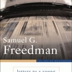 Letters to a Young Journalist by Samuel G. Freedman